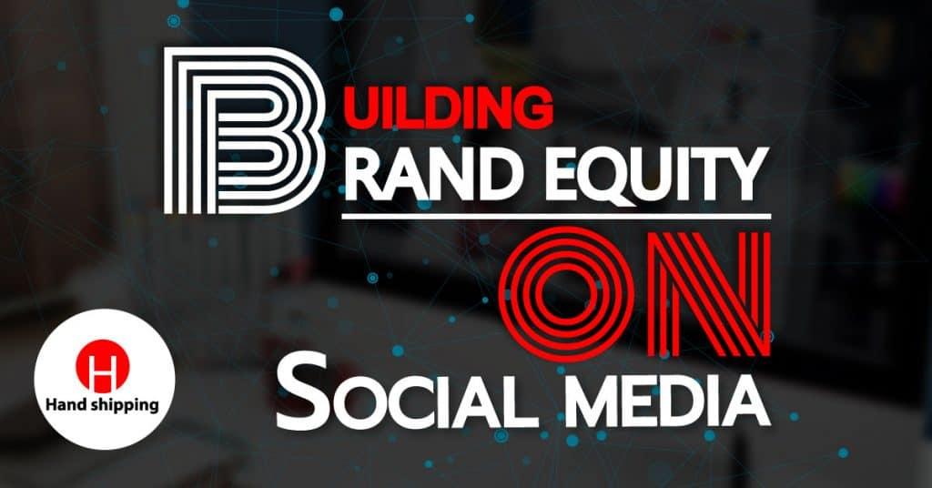 ชิปปิ้ง สร้าง Brand Equity ด้วย Social Media Hand Shipping ชิปปิ้ง ชิปปิ้ง สร้าง Brand Equity ด้วย Social Media Untitled 1 1024x536